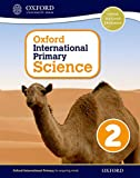 Oxford International Primary Science Student Workbook 2: An Enquiry-Based Approach to Primary Science