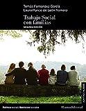 Trabajo Social con familias (2.ª edición): Nueva edición