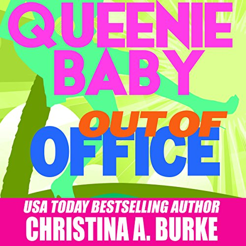 Queenie Baby: Out of Office audiobook cover art