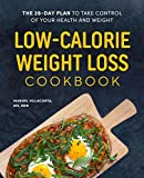 Low-Calorie Weight Loss Cookbook: The 28-Day Plan to Take Control of Your Health and Weight (English Edition)
