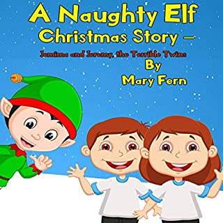 A Naughty Elf Christmas Story - Jemima and Jeremy, the Terrible Twins cover art