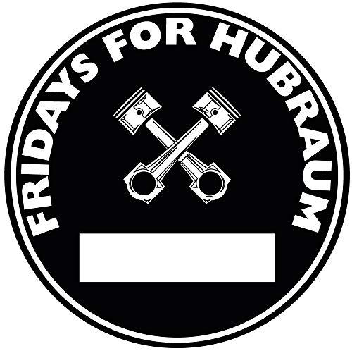 Fridays for Hubraum Aufkleber Sticker Schwarze Umwelt-Plakette JDM 2 Stück Feinstaub Außenscheibe