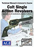 American Gunsmithing Institute Armorer's Course Video on DVD for Colt Single Action Revolvers - Technical Instructions for Disassembly, Cleaning, Reassembly and More