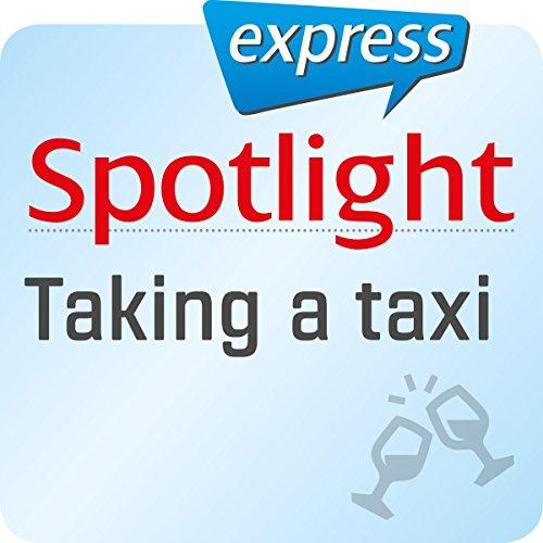 Spotlight express - Ausgehen: Wortschatz-Training Englisch - Ein Taxi nehmen Titelbild