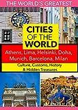 Cities of the World: Athens, Lima, Helsinki, Doha, Munich, Barcelona, Milan, [USA] [DVD]