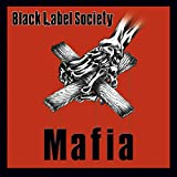 Black Label Society- Mafia