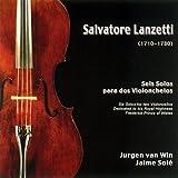 Salvatore Lanzetti (1710-1780): Seis Solos para Dos Violonchelos