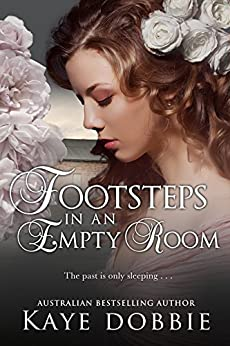 Footsteps in an Empty Room by [Kaye Dobbie]