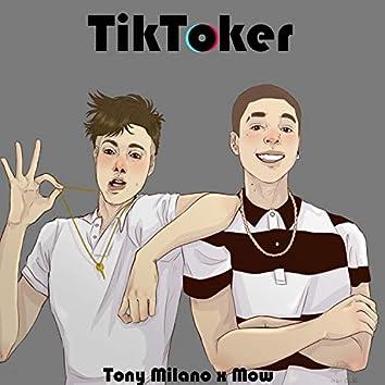Tiktoker (feat. MOW)