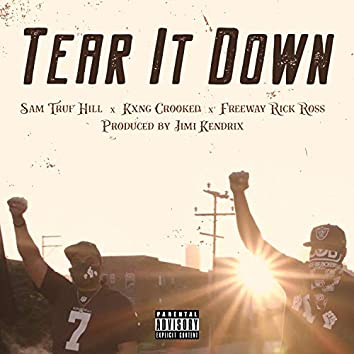 Tear It Down (feat. Kxng Crooked & Freeway Ricky Ross)