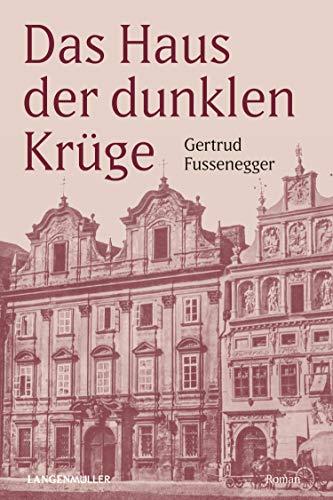 Das Haus der dunklen Krüge: Der große Familienroman aus der k. u. k. Zeit