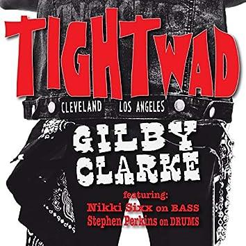 Tightwad (feat. Nikki Sixx, Stephen Perkins)