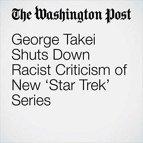 George Takei Shuts Down Racist Criticism of New 'Star Trek' Series copertina