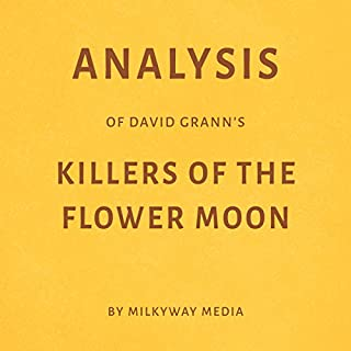 Analysis of David Grann's Killers of the Flower Moon audiobook cover art