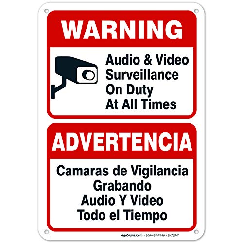 Audio & Video Surveillance Sign, Bilingual English and Spanish, 10x7 Rust Free Aluminum, Weather/Fade Resistant, Easy Mounting, Indoor/Outdoor Use, Made in USA by SIGO SIGNS