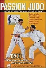Passion Judo, Katas et Jujitsu de Serge Decosterd