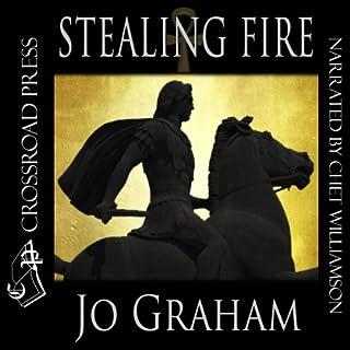 Stealing Fire audiobook cover art