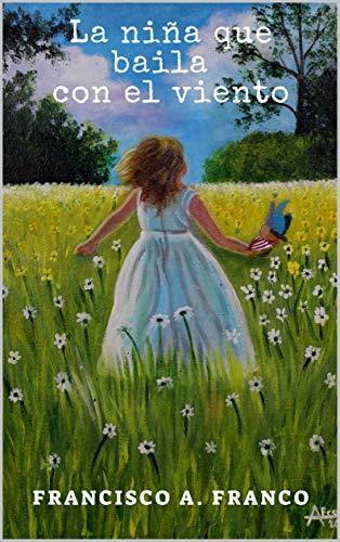 La niña que baila con el viento
