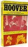 Hoover : La main de fer qui a tenu six présidents américains par Charlier