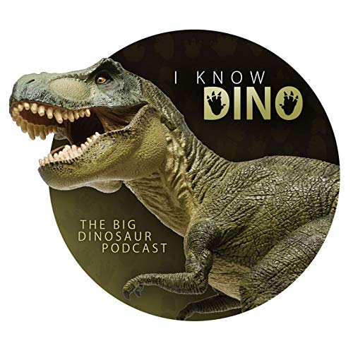 I Know Dino: The Big Dinosaur Podcast Podcast By Garret and Sabrina cover art