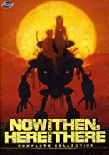 Now and Then, Here and There: Complete Collection