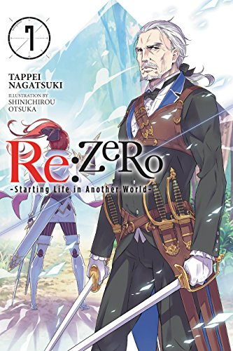 Re:ZERO -Starting Life in Another World-, Vol. 7 (light novel) (Re:ZERO -Starting Life in Another World-, Chapter 1: A Day in the Capital Manga) (English Edition)
