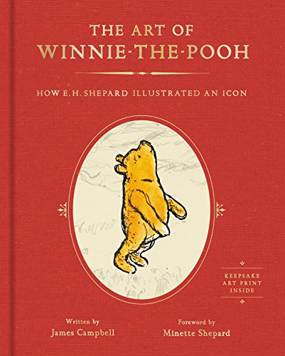 Art Of Winnie The Pooh: How E. H. Shepard Illustrated an Icon