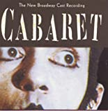 Cabaret (New Broadway Cast Recording)