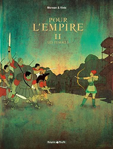 Pour L'Empire - tome 2 - Les Femmes (2)