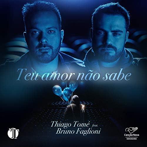 Thiago Tomé feat. Bruno Faglioni
