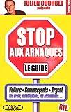 Stop aux arnaques : Le Guide