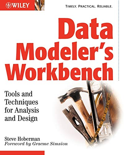Data Modeler's Workbench w/WS: Tools and Techniques for Analysis and Design