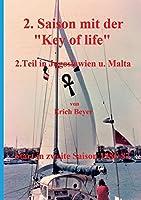 2. Saison mit der Key of life: 2.Teil in Jugoslawien und Malta