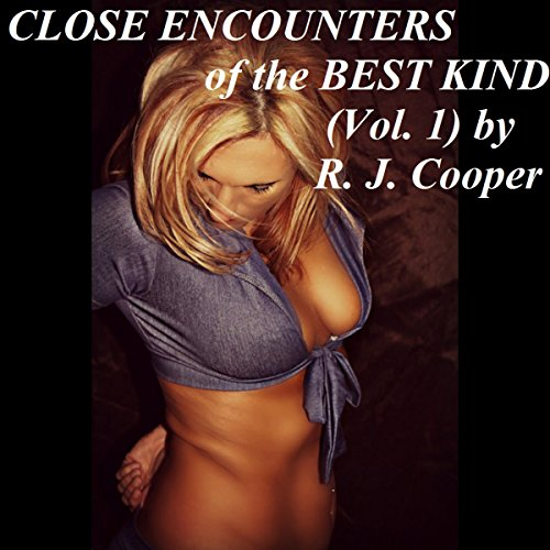 Close Encounters of the Best Kind, Volume 1 audiobook cover art