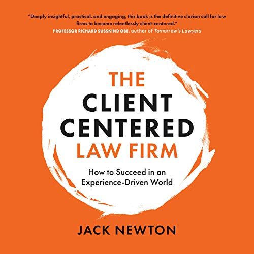 The Client-Centered Law Firm Audiobook By Jack Newton cover art