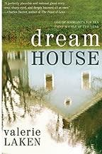 Dream House: A Novel by Laken, Valerie(February 1, 2010) Paperback