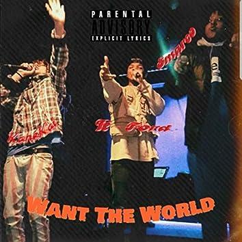Want Tha World
