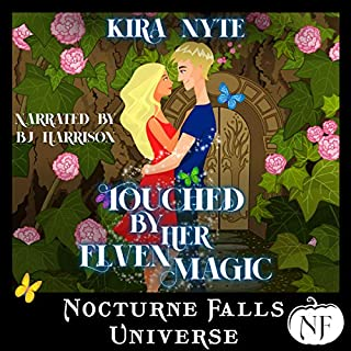 Touched by Her Elven Magic: A Nocturne Falls Universe Story audiobook cover art