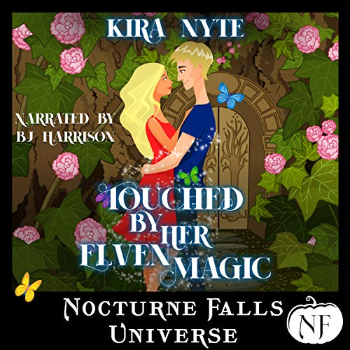 Touched by Her Elven Magic: A Nocturne Falls Universe Story cover art