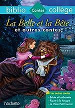 Bibliocollège - La Belle et la Bête et autres contes - n° 68 - La Belle et la Bête et autres contes - n° 68 de Jeanne-Marie Leprince de Beaumont