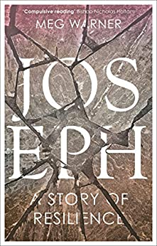 Joseph: A Story of Resilience by [MEG WARNER]