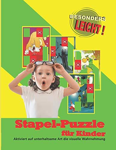 Stapel-Puzzles für Kinder (Stapelspiel / Sortierspiel für Kita, Hort und Grundschule, Band 1)