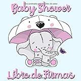 Baby Shower Libro de Firmas: Elefante y Mariposa - Libro de Invitados Para Baby Shower, Autógrafos, Mensajes Para Los Padres, Deseos Para El Bebé, Álbum de Fotos y Bitácora de Regalos