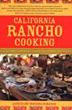 California Rancho Cooking: Mexican and Californian Recipes