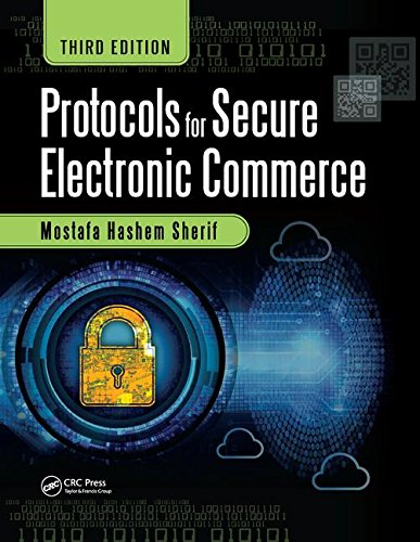 Compare Textbook Prices for Protocols for Secure Electronic Commerce 3 Edition ISBN 9781138586055 by Sherif, Mostafa Hashem