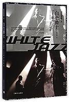 White Jazz (Chinese Edition)