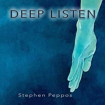 Deep Listen