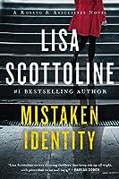Mistaken Identity: A Rosato & Associates Novel (Rosato & Associates Series, 4)