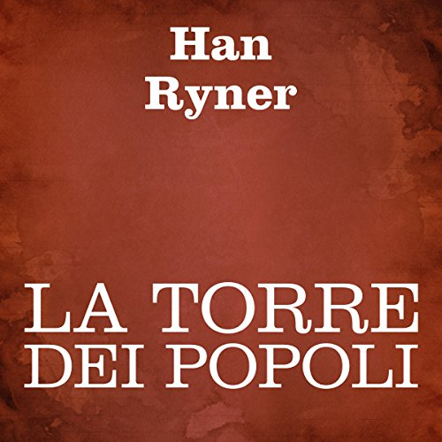 La torre dei popoli [The Tower of Peoples] audiobook cover art