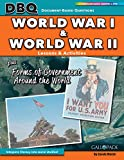 World Wars I and II Plus Forms of Government Around the World (Dbq Lessons & Activities)